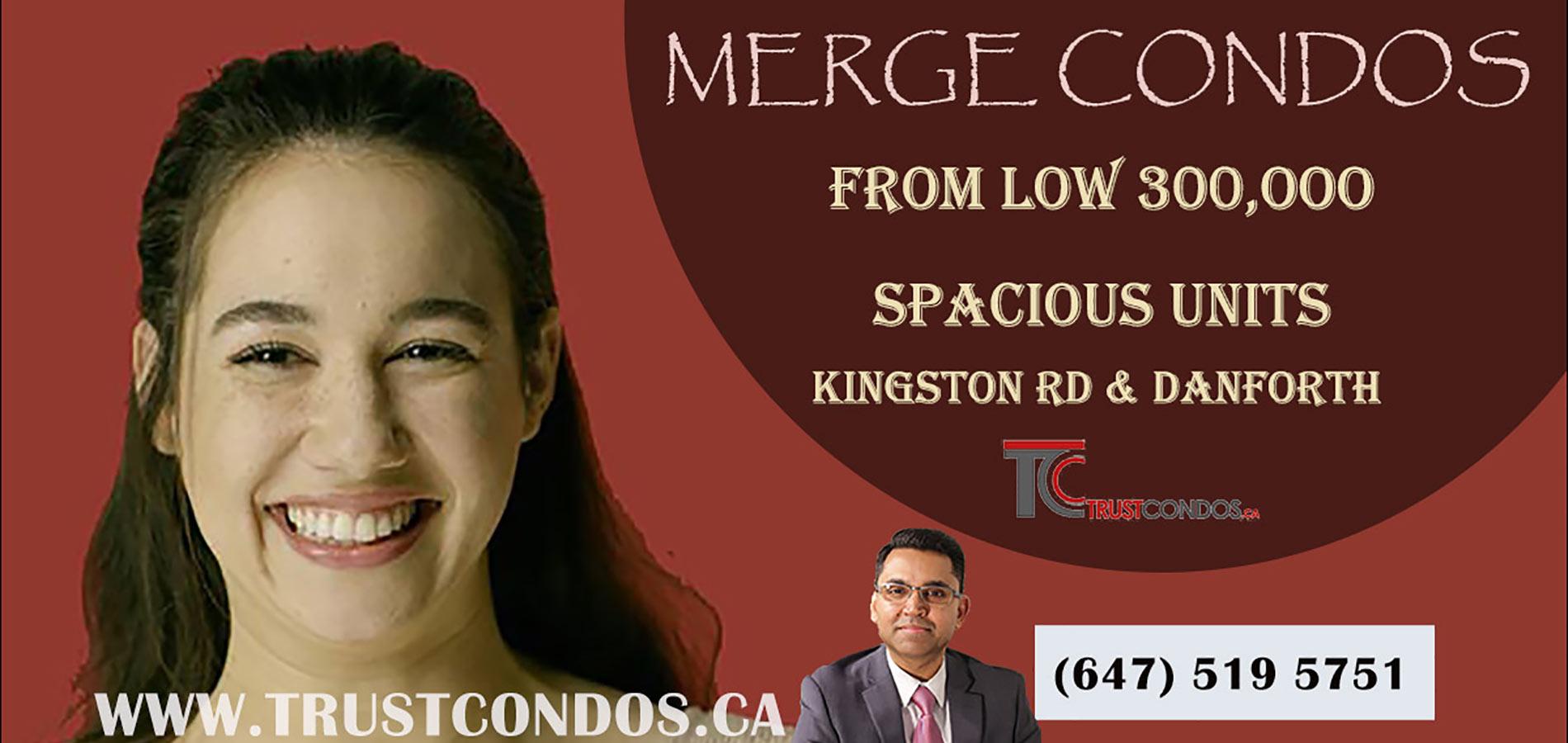 MERGE CONDOS KINGSTON ROAD