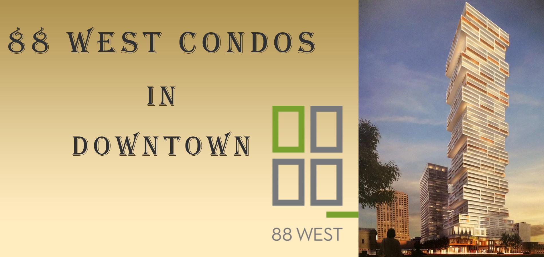 88 WEST CONDOS
