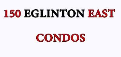 150 EGLINTON EAST CONDOS