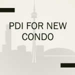 PDI FOR NEW CONDO
