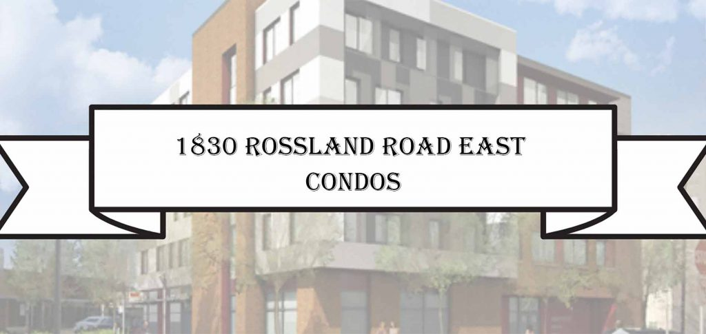 1830 Rossland Road East Condos