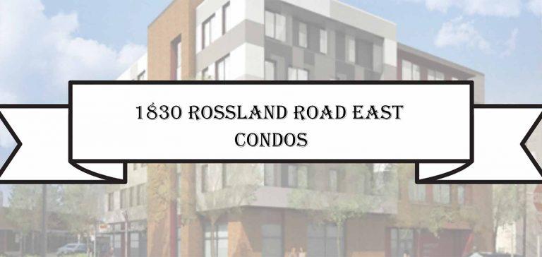 1830 Rossland Road East Condos