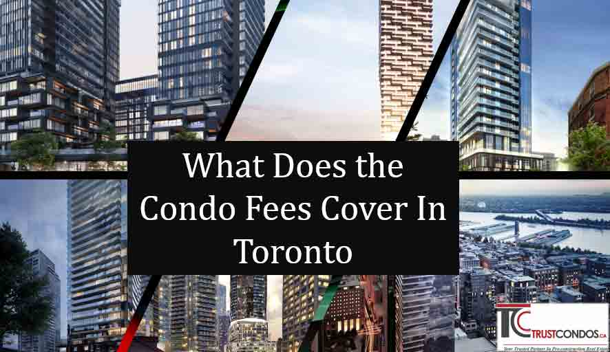 Condo Maintenance Fees In Toronto