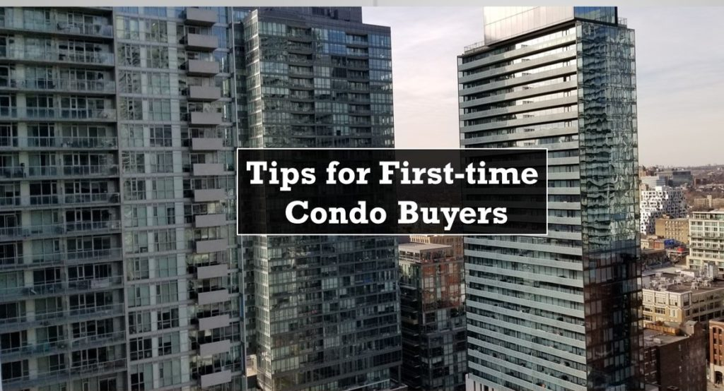 tips for first time condo buyers