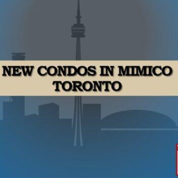 New Condos In Mimico toronto