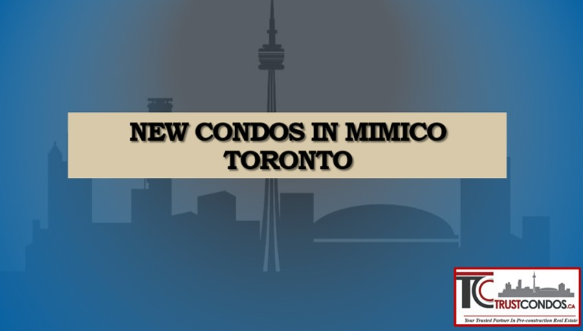 New Condos In Mimico toronto
