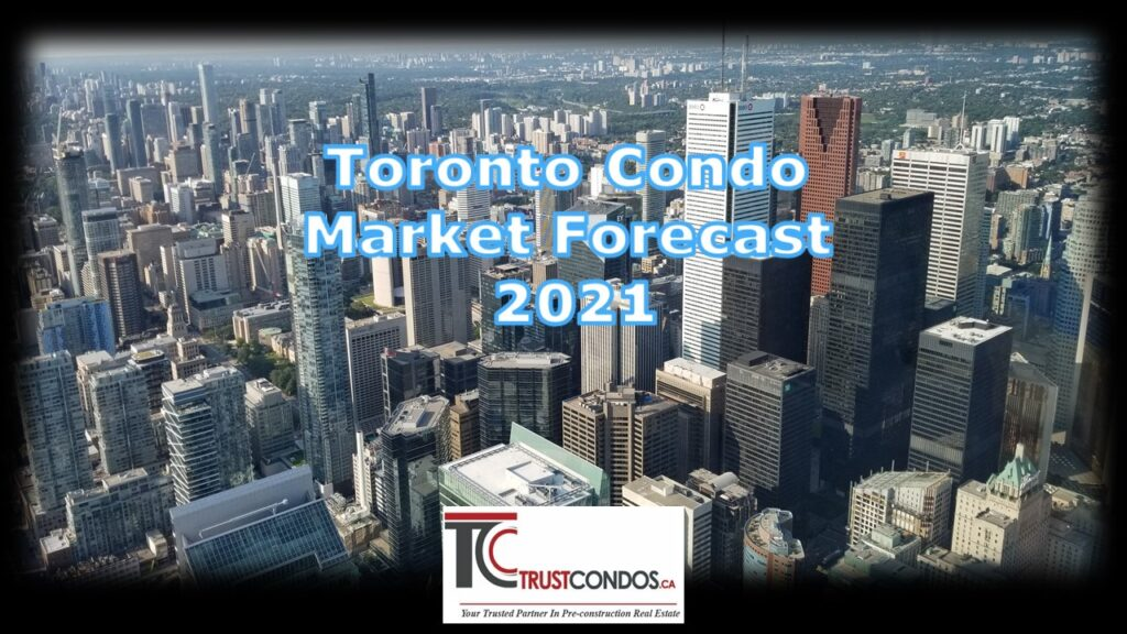 toronto housing market predictions 2021
