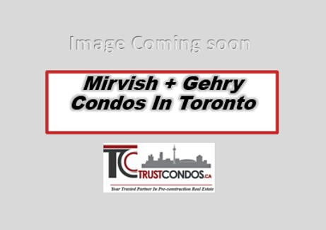 Mirvish Gehry Condos toronto