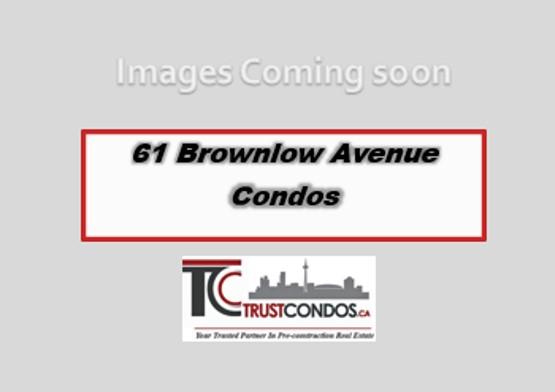 61 Brownlow Avenue Condos